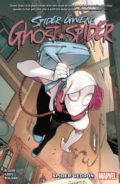 Spider-Gwen: Ghost Spider Vol. 1 Spider-Geddon