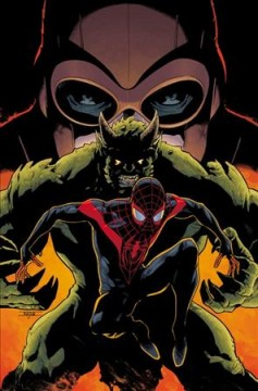 Miles-Morales.-Vol.-2,-Bring-on-the-bad-guys-/-Saladin-Ahmed,-writer-;-Ron-Ackins,-penciler-;-Dexter-Vines,-inker-;-Alitha-E.-M