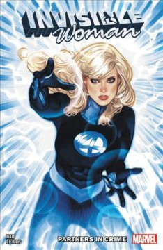 Invisible-Woman-:-partners-in-crime-/-Mark-Waid,-writer-;-Mattia-De-Iulis,-artist-;-VC's-Joe-Caramagna,-letterer.