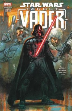 Star-Wars-:-Target-Vader-/-writer,-Robbie-Thompson-;-artists,-Marc-Laming,-Cris-Bolson,-Stefano-Landini,-Marco-Failla,-Roberto-