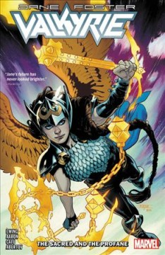 Valkyrie: Jane Foster vol 1: the Sacred and the Profane
