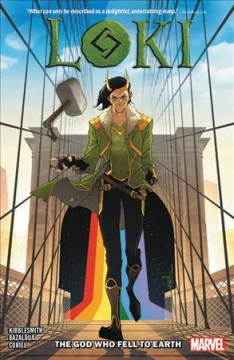 Loki.-The-god-who-fell-to-Earth-/-Daniel-Kibblesmith,-writer-;-Oscar-Bazaldua,-Andy-MacDonald,-pencilers-;-Oscar-Bazaldua,-Andy