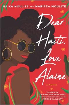 """Cover of """"Dear Haiti, Love Alaine"""""""