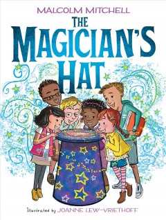 The-magician's-hat-/-written-by-Malcolm-Mitchell-;-illustrated-by-Joanne-Lew-Vriethoff.