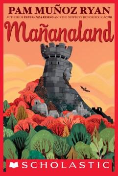 Mañanaland-[electronic-resource]-:-Ryan,-Pam-Muñoz.