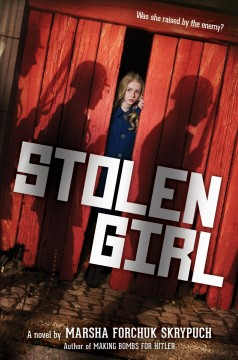 """""""Stolen Girl"""" by Marsha Forchuk Skrypuch book cover"""