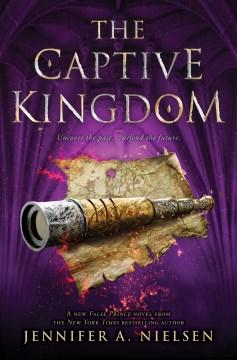 The-captive-kingdom-/-Jennifer-A.-Nielsen.