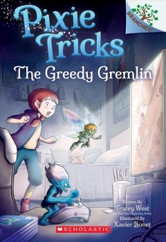 The-greedy-gremlin-/-written-by-Tracey-West-;-illustrated-by-Xavier-Bonet.