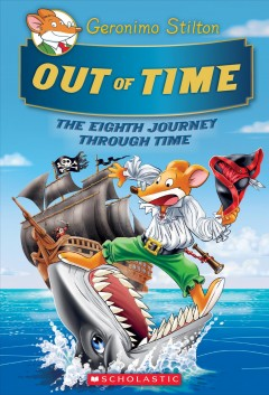 Out-of-time-:-the-eight-journey-through-time-/-Geronimo-Stilton.