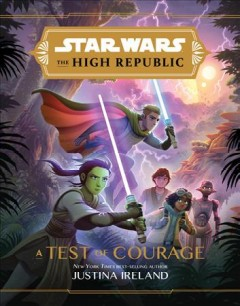 Star-Wars-the-High-Republic:-a-Test-of-Courage.
