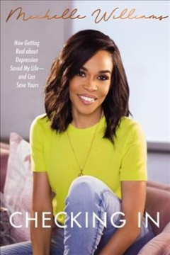 Checking-in-:-how-getting-real-about-depression-saved-my-life-and-can-save-yours-/-Michelle-Williams.