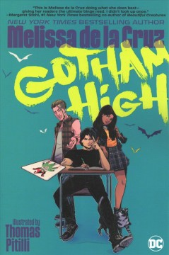 Gotham-High-/-written-by-Melissa-de-la-Cruz-;-illustrated-by-Thomas-Pitilli-;-colored-by-Miquel-Muerto-;-lettered-by-Troy-Peter