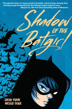 Shadow-of-the-Batgirl-/-Sara-Kuhn,-author-;-Nicole-Goux,-illustrator-;-Cris-Peter,-colorist-;-Janice-Chiang-and-Saida-Temofonte