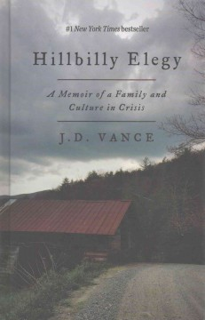1. Hillbilly Elegy: A Memoir of a Family and Culture in Crisis