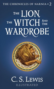 The Lion, Witch and the Wardrobe by C.S. Lewis book cover.