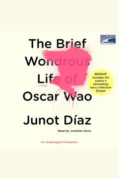 The-brief-wondrous-life-of-oscar-wao-[electronic-resource].-Junot-D©Ưaz.