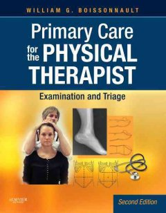Primary-care-for-the-physical-therapist-:-examination-and-triage-William-G.-Boissonnault.