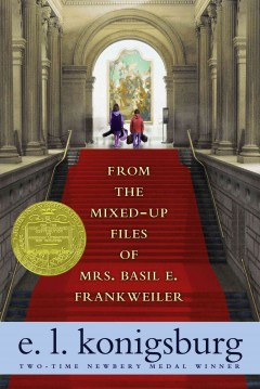 From The Mixed Up Files of Mrs. Basil E. Frankwieler by E. L. Konigsburg book cover.