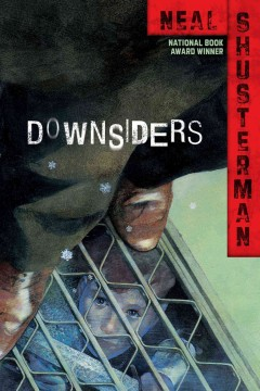 Downsiders by Neal Shusterman book cover.