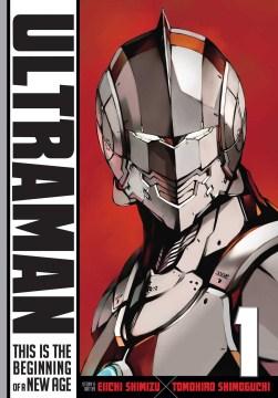 Ultraman.-1,-This-is-the-beginning-of-a-new-age-/-story-&-art-by-Eiichi-Shimizu-and-Tomohiro-Shimoguchi-;-translation-Joe-Yamaz