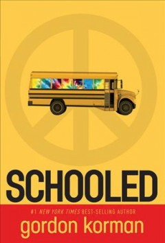 Schooled by Gordon Korman book cover