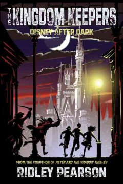The Kingdom Keepers: Disney After Dark by Ridley Pearson book cover.