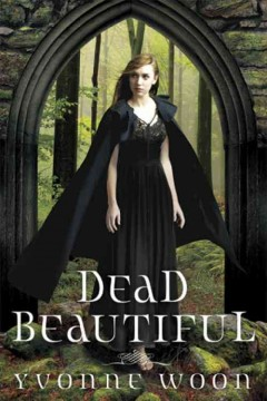 """Cover of """"Dead Beautiful"""""""
