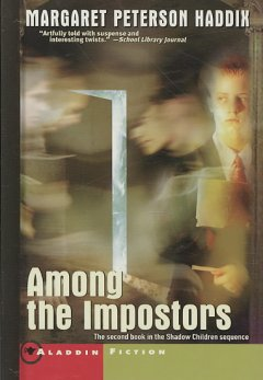 Among the Imposters by Margaret Peterson Haddix book cover.