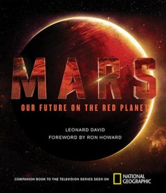 Mars : our future on the Red Planet