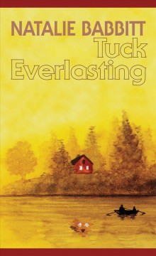 Tuck Everlasting by Natalie Babbit book cover.