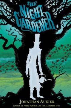 "Cover of ""The Night Gardener"""