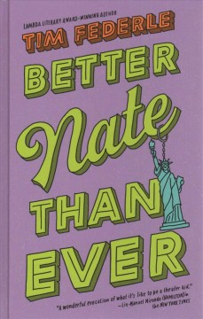 """""""Better Nate Than Ever"""" by Tim Federle book cover"""