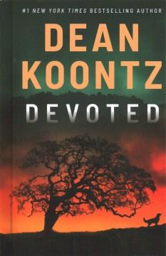 Devoted-[large-print]-/-Dean-Koontz.