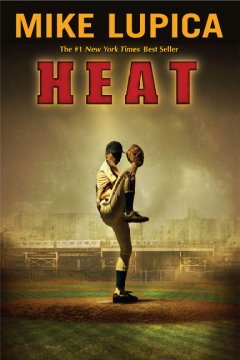 Heat by Mike Lupica book cover.