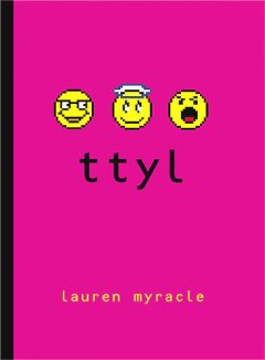 """Ttyl"" by Lauren Myracle"