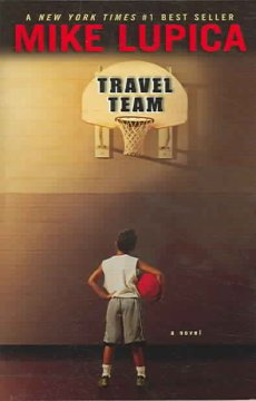 Travel Team by Mike Lupica book cover.