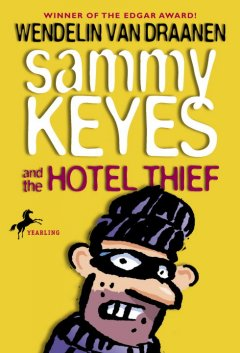 Sammy Keyes and the Hotel Thief by Wendelin Van Draanen book cover.