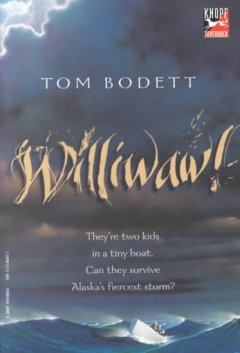 Williwaw by Tom Bodett book cover.