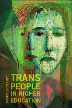 Trans-people-in-higher-education-/-edited-by-Genny-Beemyn.