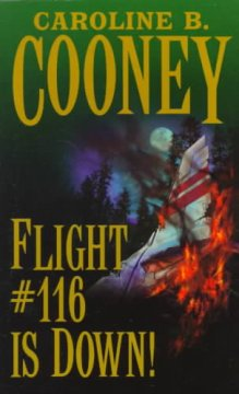 Flight 116 Is Down by Caroline B. Cooney book cover.