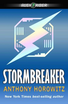 Stormbreaker by Anthony Horowitz book cover.