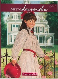 Meet Samantha, an American Girl, by Susan S. Adler