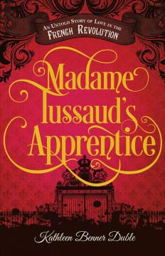 """Cover of """"Madame's Tussaud's Apprentice"""""""