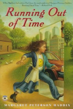 Running out of time by Margaret Peterson Haddix book cover