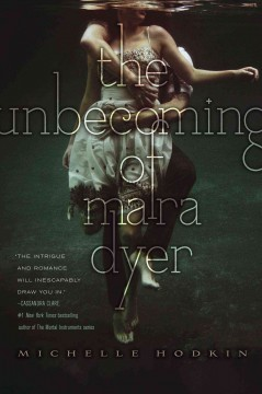 """Cover of """"The Unbecoming of Mara Dyer"""
