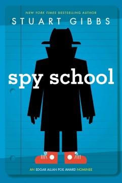 Spy School by Stuart Gibbs book cover
