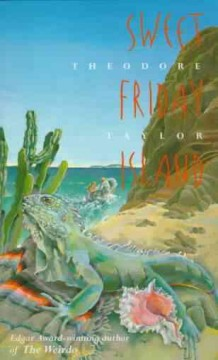 Sweet Friday Island by Theodore Taylor book cover.