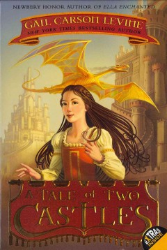A tale of Two Castles by Gail Carson Levine book cover