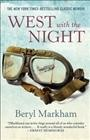 West-with-the-night-[electronic-resource].-Beryl-Markham.