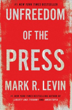 1. Unfreedom of the Press